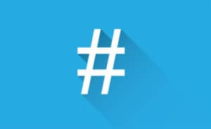 Why Your Business Needs To Use Hashtags