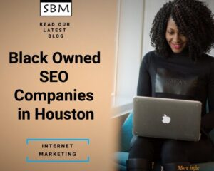 Black Owned SEO Companies in Houston